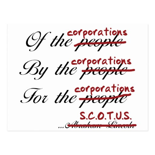 Of, By, For the Corporations Post Cards