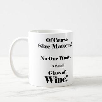 Of Coarse Size Matters! Coffee Mug