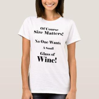 Of Coarse Size Matters! T-Shirt