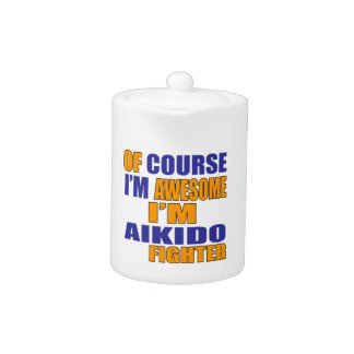 Of Course I Am Aikido Fighter