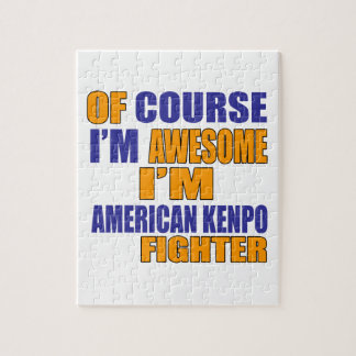 Of Course I Am American Kenpo Fighter Jigsaw Puzzle