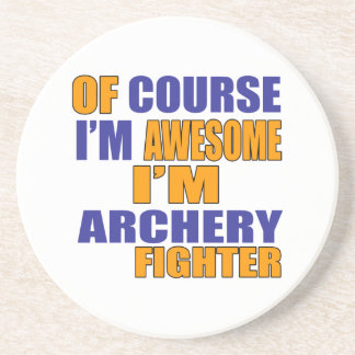 Of Course I Am Archery Fighter Coaster