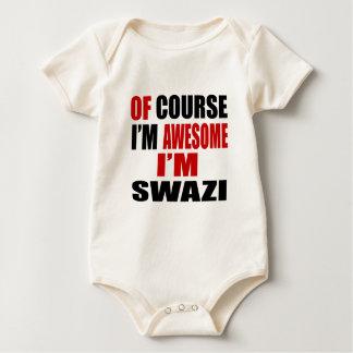 OF COURSE I AM AWESOME I AM SWAZI BABY BODYSUIT