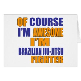 Of Course I Am Brazilian Jiu-Jitsu Fighter Card