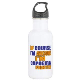 Of Course I Am Capoeira Fighter 532 Ml Water Bottle