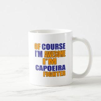 Of Course I Am Capoeira Fighter Coffee Mug
