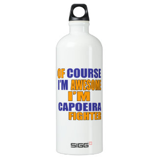 Of Course I Am Capoeira Fighter Water Bottle