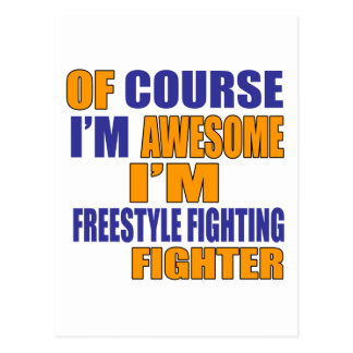 Of Course I Am Freestyle Fighting Fighter Postcard