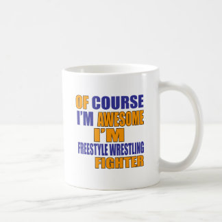 Of Course I Am Freestyle Wrestling Fighter Coffee Mug