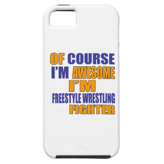 Of Course I Am Freestyle Wrestling Fighter iPhone 5 Cases