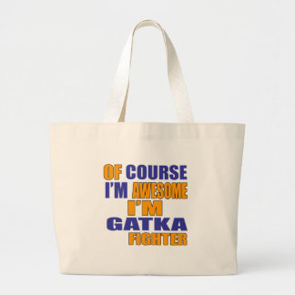 Of Course I Am Gatka Fighter Large Tote Bag