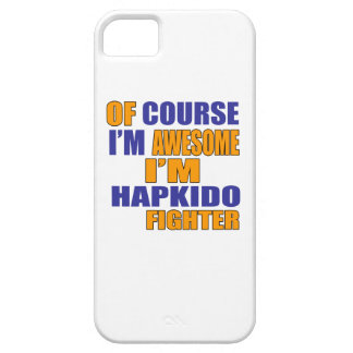 Of Course I Am Hapkido Fighter Barely There iPhone 5 Case