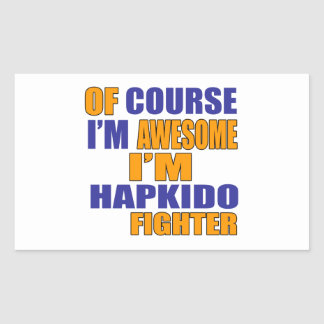 Of Course I Am Hapkido Fighter Rectangular Sticker