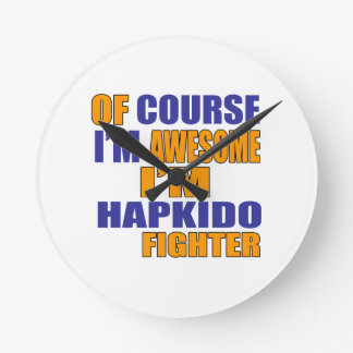 Of Course I Am Hapkido Fighter Round Clock