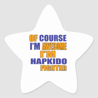 Of Course I Am Hapkido Fighter Star Sticker