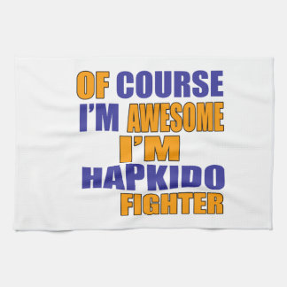 Of Course I Am Hapkido Fighter Tea Towel
