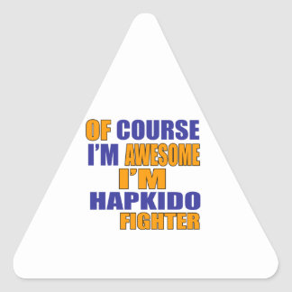 Of Course I Am Hapkido Fighter Triangle Sticker