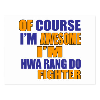 Of Course I Am Hwa Rang Do Fighter Postcard
