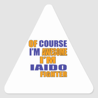 Of Course I Am Iaido Fighter Triangle Sticker