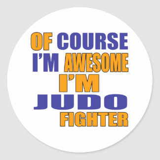 Of Course I Am Judo Fighter Classic Round Sticker
