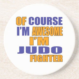Of Course I Am Judo Fighter Coaster