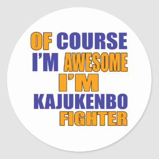 Of Course I Am Kajukenbo Fighter Classic Round Sticker