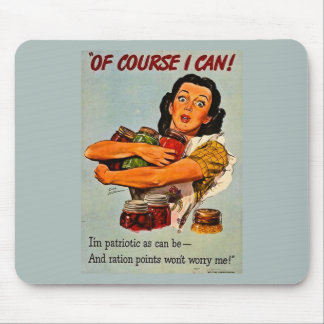 Of Course I Can Vintage Retro World War II Mouse Pad