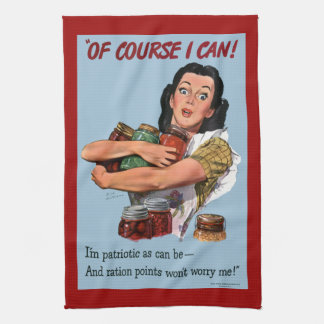 Of Course I Can Vintage War Poster Kitchen Towel