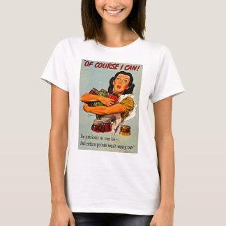 Of Course I Can! World War II Propaganda Retro T-Shirt