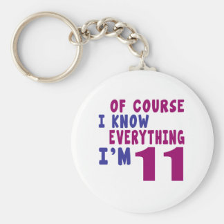 Of Course I Know Everything I Am 11 Basic Round Button Key Ring