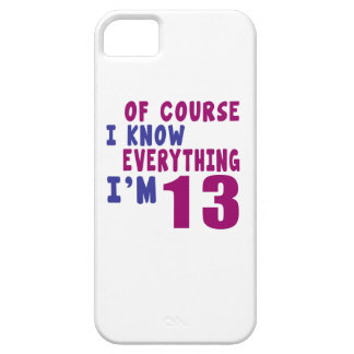 Of Course I Know Everything I Am 13 iPhone 5 Cover