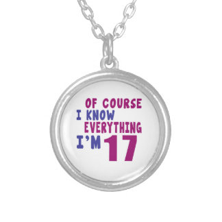 Of Course I Know Everything I Am 17 Silver Plated Necklace
