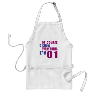 Of Course I Know Everything I Am 1 Standard Apron