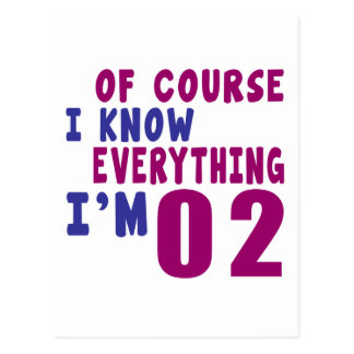 Of Course I Know Everything I Am 2 Postcard