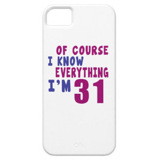 Of Course I Know Everything I Am 31 iPhone 5 Case