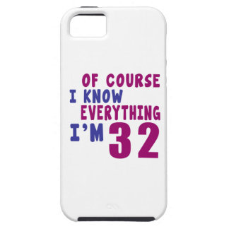 Of Course I Know Everything I Am 32 iPhone 5 Cover
