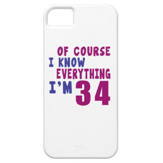 Of Course I Know Everything I Am 34 iPhone 5 Covers