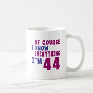 Of Course I Know Everything I Am 44 Coffee Mug