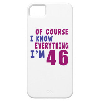 Of Course I Know Everything I Am 46 iPhone 5 Cases