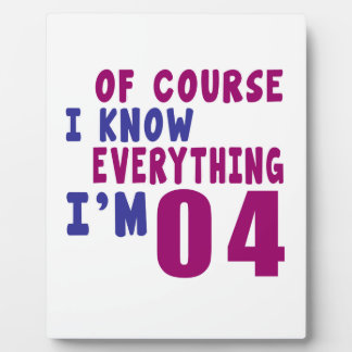 Of Course I Know Everything I Am 4 Photo Plaque