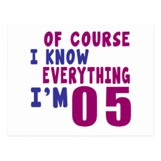 Of Course I Know Everything I Am 5 Postcard