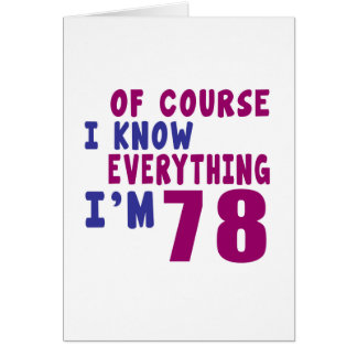 Of Course I Know Everything I Am 78 Card