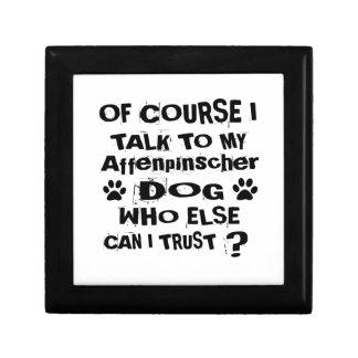 Of Course I Talk To My Affenpinscher Dog Designs Gift Box
