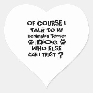 Of Course I Talk To My Bedlington Terrier Dog Desi Heart Sticker