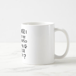 OF COURSE I TALK TO MY LHASA APSO DOG DESIGNS COFFEE MUG