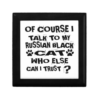 OF COURSE I TALK TO MY RUSSIAN BLACK CAT DESIGNS GIFT BOX