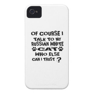 OF COURSE I TALK TO MY RUSSIAN WHITE CAT DESIGNS Case-Mate iPhone 4 CASE