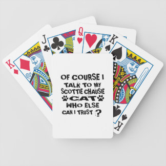 OF COURSE I TALK TO MY SCOTTIE CHAUSIE CAT DESIGNS BICYCLE PLAYING CARDS