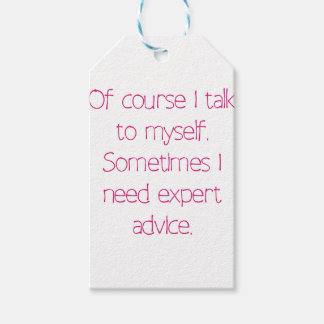 Of course I talk to myself Gift Tags