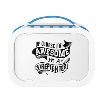 Of Course I'm Awesome I'm a Firefighter Lunch Box